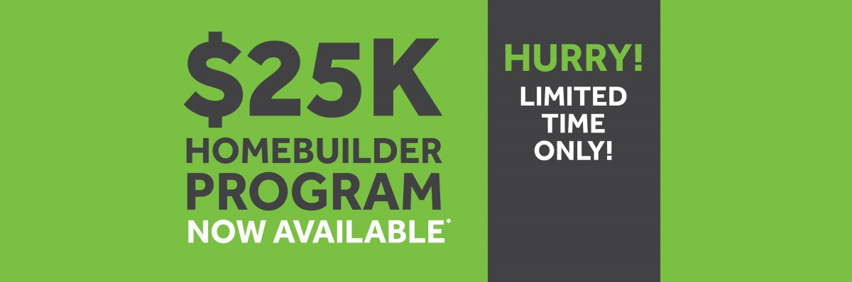 HomeBuilder $25,000 Government Grant