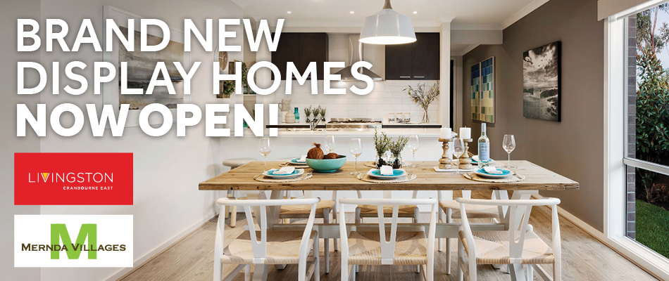 Brand New Display Homes Now Open
